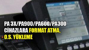 PA 3X PA900 PA600 PA300 CİHAZLARA FORMAT ATMA, O.S. YÜKLEME