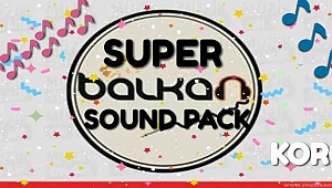 OKAN SUPER BALKAN SOUND PAKETİ HAZIR (Balkan Sound/Sample Pack Released)