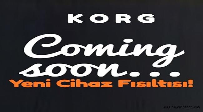 KORG - NEW ARRANGER COMING SOON!
