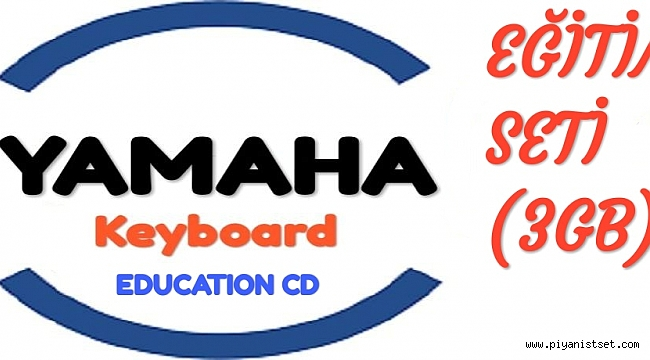 YAMAHA KLAVYELER DEV VİDEO EĞİTİM SETİ - YAMAHA EDUCATION VIDEO SET (by Enes Petek)