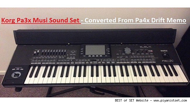 Korg Pa3x Musi Sound Set - Converted From Pa4x Set Drift Memo - Download Free