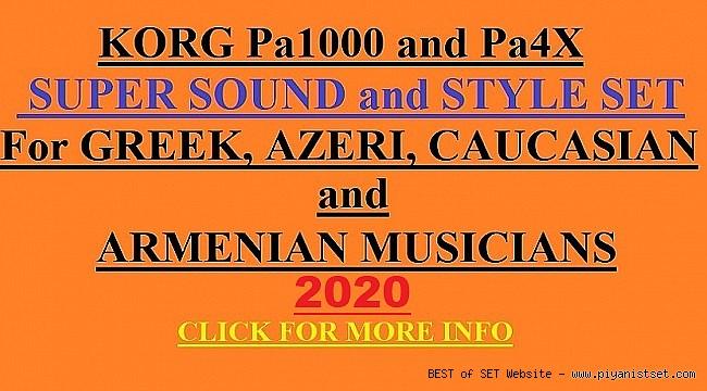 Pa4X-Pa700- Pa1000 SUPER STYLE - SOUND SET (GREEK-ARMENIAN-KAVKAZ (Caucasian)-AZERI)