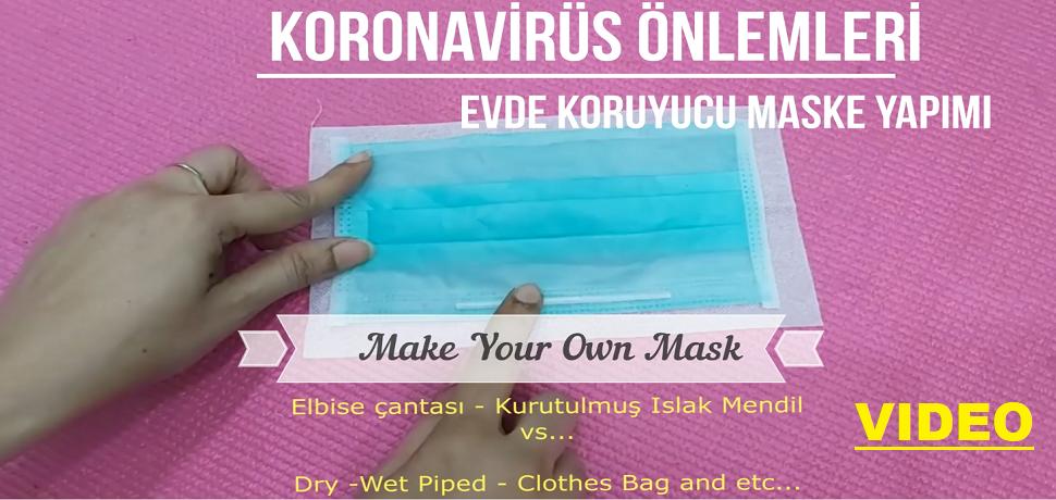KORONAVIRUS - MAKE YOUR OWN MASK AT HOME - EVDE MKORUYUCU MASKE YAPIMI