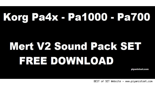 Korg Pa4x Mert v2 Sound Pack - Buradan Bedava İndir - Free Download Here