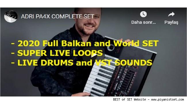 Korg Pa4X - Pa700 - Pa1000 - Adrian 2020 Full Balkan - World Super Live Loops SET