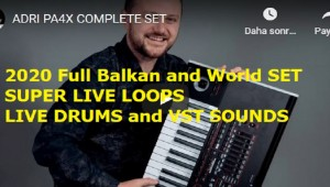 Korg Pa4X - Pa700 - Pa1000 - Adrian 2020 Full Balkan - World Super Live Loops SET