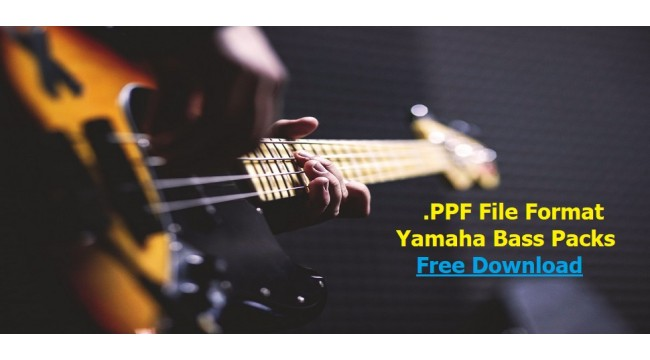 Yamaha Keyboards Bass Pack - .ppf Format - Buradan Bedava İndir - Free Download Here