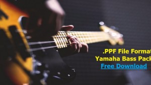 Yamaha Keyboards Bass Pack - .ppf Format - Buradan Bedava İndir - Free Download Here