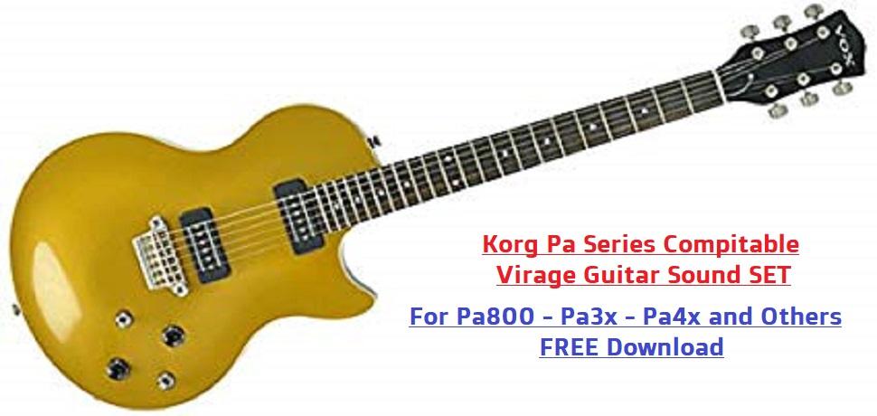 Korg Pa Series Compitable Virage Guitars Set - Buradan Bedava İndir - Free Download Here