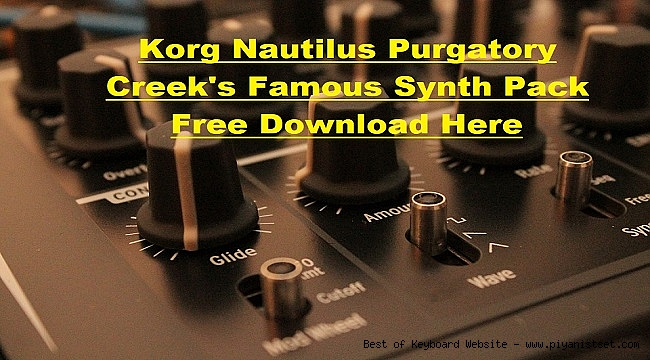 Korg Nautilus Purgatory Creek's Famous Synth Pack - Free Download Here