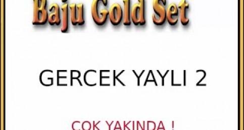Yeni Baju GOLD SET 2019 - 2020 - Gerçek Yaylılar Demo - Ayhan TOPÇU