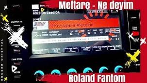 Meftare (ne deyim) Roland Fantom Ayhan Alptekin Premium Saw Sound
